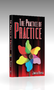 The Practice of Practice (free shipping in the US)